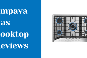 Empava Gas Cooktop Reviews