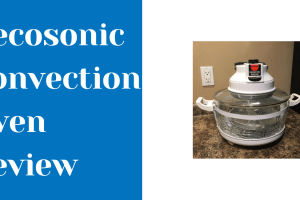 Decosonic Convection Oven Review In 2021