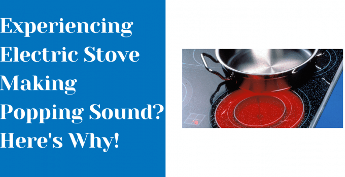 electric stove popping sound